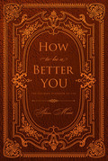 How to be a Better You