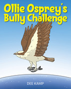 Ollie Osprey's Bully Challenge