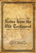 Notes from the Old Testament