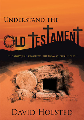 Understand the Old Testament