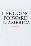 Life Going Forward in America