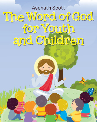 The Word of God for Youth and Children