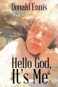 Hello God, It's Me