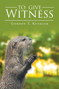 To Give Witness