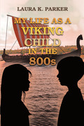 My Life as a Viking Child in the 800s