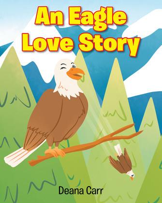 An Eagle Love Story