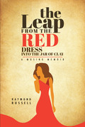 The Leap from the Red Dress into the Jar of Clay