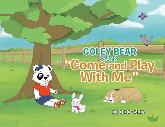 """Coley Bear Says """"Come and Play With Me"""""""