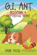 G.I. Ant Becoming a Victorious Giant