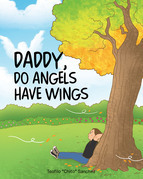 Daddy, Do Angels Have Wings