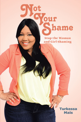 Not Your Shame