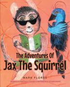 The Adventures Of Jax The Squirrel