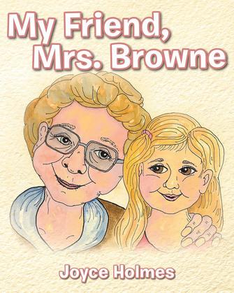 My Friend, Mrs. Browne