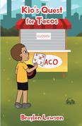 Kio's Quest for Tacos