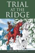 Trial at the Ridge