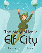 The Magical Ice in Elf City