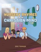 Nursery Rhymes for the Christian Mind