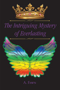 The Intriguing Mystery of Everlasting