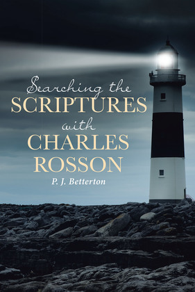 Searching the Scriptures with Charles Rosson