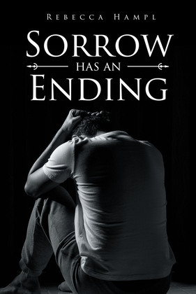 Sorrow Has An Ending