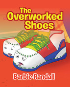 The Overworked Shoes