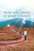 How You Finish Is What Counts