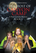 The Ghost of Canyon Camp