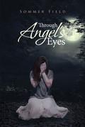 Through Angel's Eyes