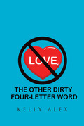 Love, The Other Dirty Four-Letter Word