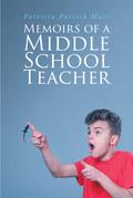 Memoirs of a Middle School Teacher
