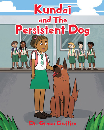 Kundai and The Persistent Dog