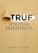 True Spiritual Experiences