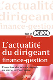 L'actualité du dirigeant finance-gestion - Tome 2