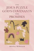 The Jesus Puzzle  God's Covenants  The Promises