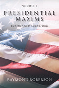 Presidential Maxims