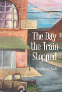 The Day the Train Stopped