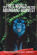 The Free World and Your Abundant Harvest