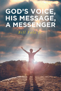 God's Voice, His Message, A Messenger