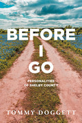 Before I Go: Personalities of Shelby County