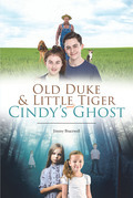 Old Duke & Little Tiger and Cindy's Ghost