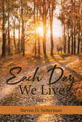 Each Day We Live