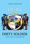 Duty, Honor, Dirty Soldier