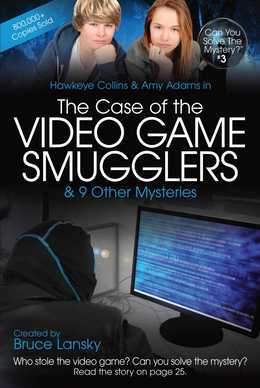 The Case of the Video Game Smugglers: Can You Solve the Mystery #3