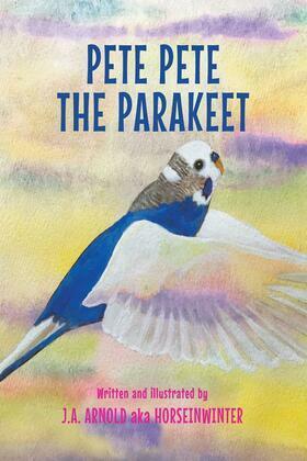 Pete Pete the Parakeet
