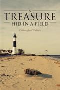 A Treasure Hid in a Field