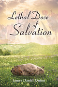 Lethal Dose Of Salvation