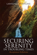 Securing Serenity in Troubling Times
