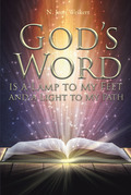 God's Word Is a Lamp to My Feet and a Light to My Path