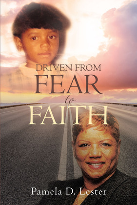 Driven From Fear to Faith