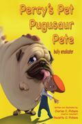 Percy's Pet Pugusaur Pete, bully eradicator